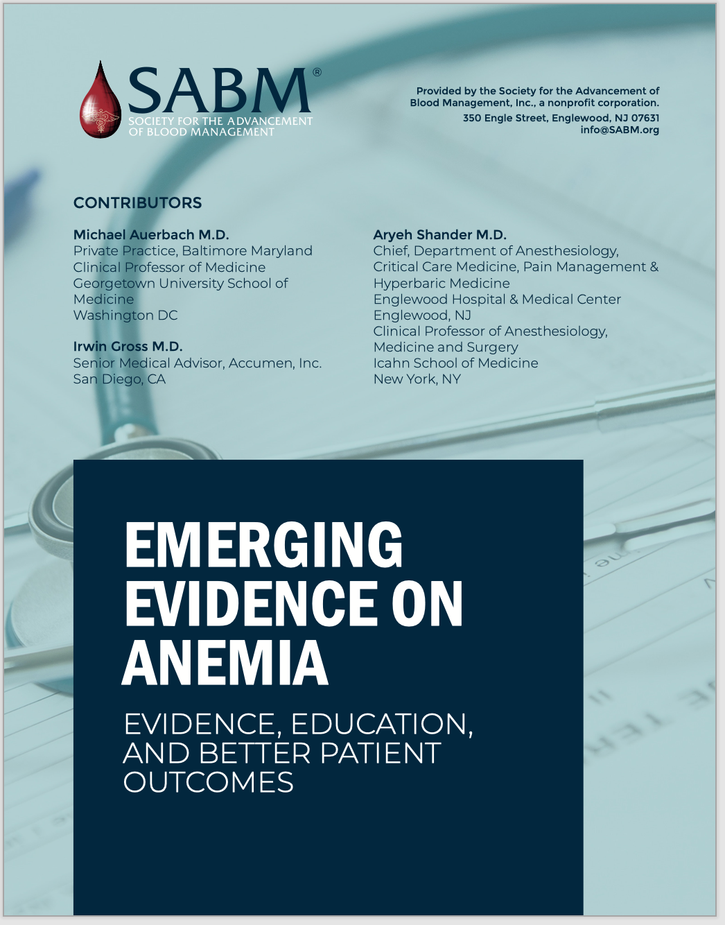 Emerging Evidence on Anemia, Transfusion, Intravenous Iron, and Patient Outcomes: The Case for Expanded Coverage of Intravenous Iron